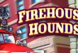 Play Firehouse Hounds Slot Machine for free