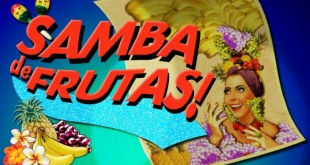 Play the Samba de Frutas Slots for Free