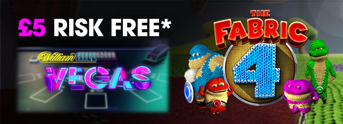 william hill vegas the fabic 4 slot offer